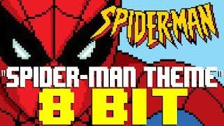 Spider-Man Theme [8 Bit Tribute to Spider-Man] - 8 Bit Universe