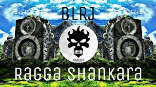 BLRJ - Ragga Shankara - Psy trap || EDITRIX || Trap Mix..