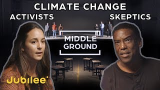Climate Change Activists vs Skeptics: Can They See Eye To Eye?