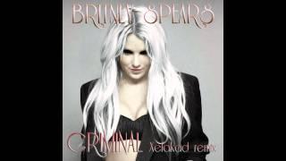Britney Spears - Criminal (Xelakad Radio Remix)