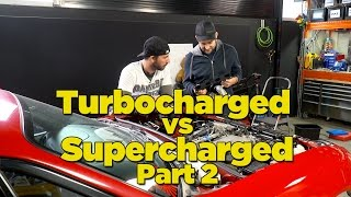 Turbocharged Vs Supercharged - Part 2