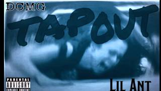Lil Ant- Tap Out
