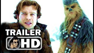 SOLO: A STAR WARS STORY Official New Trailer (2018) Emilia Clarke Sci-Fi Movie HD