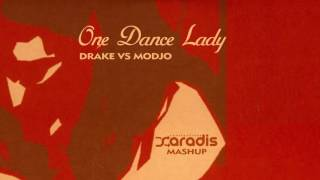 Drake VS Modjo - One Dance Lady (Saradis Mashup)