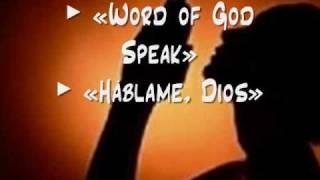 Word of God Speak / Háblame, Dios