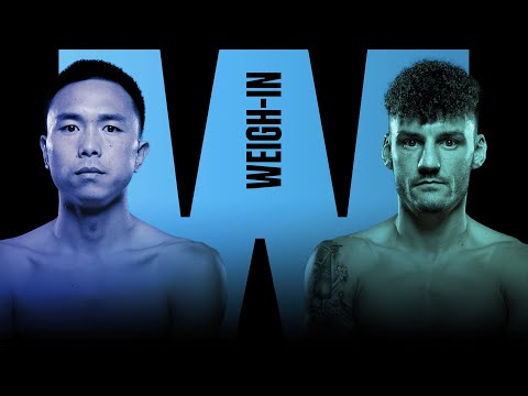 XU CAN VS. LEIGH WOOD (FIGHT CAMP 1) WEIGH-IN LIVESTREAM