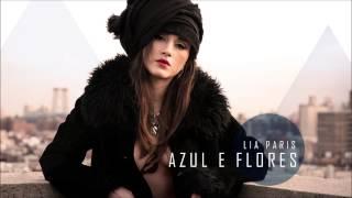 Lia Paris - Azul e Flores (Áudio)