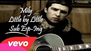Oasis - Little By Little Subtitulado Español Ingles