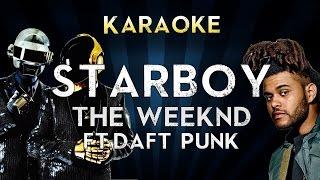 The Weeknd Ft. Daft Punk - Starboy   Official Karaoke Instrumental Lyrics Cover Sing Along