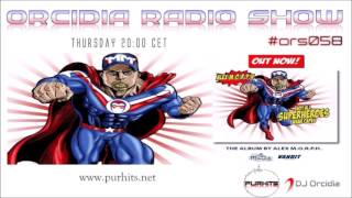 Orcidia Radio Show #ors058 [Not All Superheroes Wear Capes presentation Album by Alex M O R P H]
