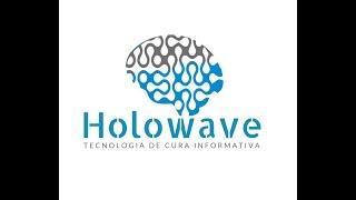 Holowave - Tecnologia de Cura Informativa - Apresentação por Horácio Frazão