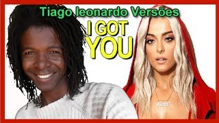 Bebe Rexha - I got you (Versão em português) Tiago leonardo Versões