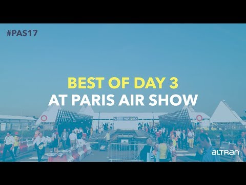 Best of day 3 at Paris Air Show