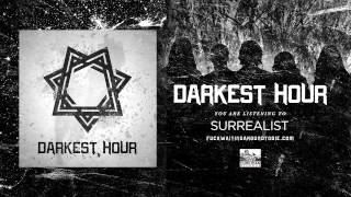 DARKEST HOUR - Surrealist (Bonus Track)