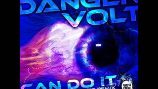 Danger Volt   Can Do It (Aggresivnes Remix 2011)