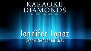 Jennifer Lopez - Hold You Down (Karaoke Version)