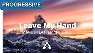 MaRLo feat. Emma Chatt - Leave My Hand