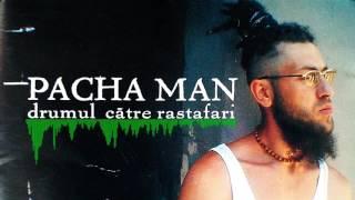 Pacha Man - Muguri plini de polen feat. MoWeed