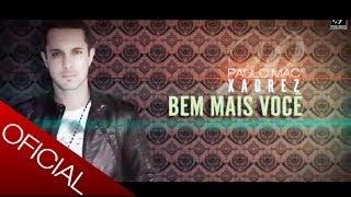 Paulo Mac ® - Bem mais você