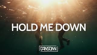 Hold Me Down (With Hook) - Inspiring Piano Guitar Beat | Prod. By Dansonn