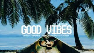 """Good Vibes"" Afro Beat Type Wiz Kid Instrumental Riddim Dancehall Tropical x Caribbean Prod #TFBK"