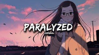 ♥Nightcore♥ Paralyzed [Español]