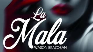 """Wason Brazoban """"LA MALA"""" video fotos"""