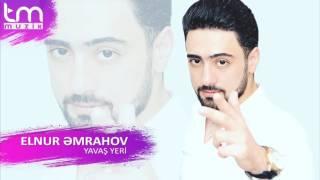 Elnur Emrahov   Yavas yeri