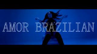 Edy Talent - Amor Brazilian ( Official Video ) 2017