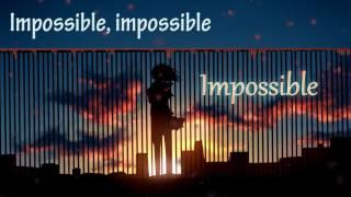 ♥Nightcore - Impossible♥