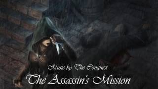 Epic Fantasy Music - The Assassin's Mission
