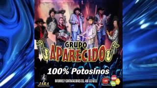 Grupo Aparecido- Que Bonita Chaparrita 2017