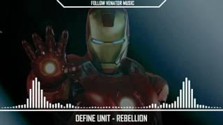 Define Unit - Rebellion (Drum and Bass / Breakbeat / Industrial Metal)