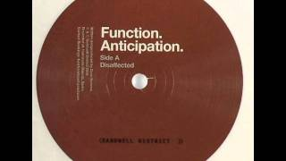 Function - Disaffected