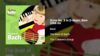 Bach - Suite No. 3 In D Major, Bwv 1068 Air