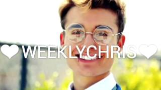Weeklychris.Where are u now ,See you again ,Chains