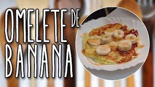 # 102 - OMELETE DE BANANA -  Banana Omelet - Receita de Mão
