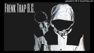 Frenk - Trap B.C. Freestyle