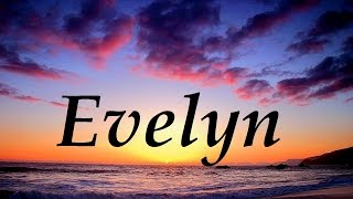 Evelyn, significado y origen del nombre