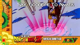 6. Say Goodbye to Namek - [Faulconer Productions]