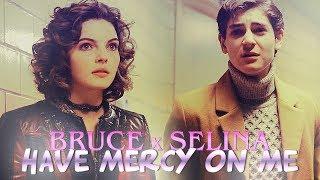 » have mercy on me (bruce wayne x selina kyle; gotham) [+3x22]