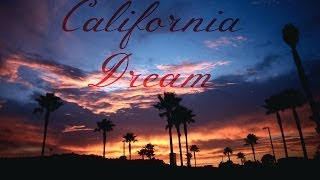 California Dream (Holding Back The Years Sampled)