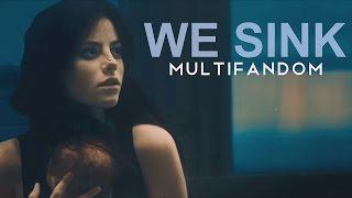 multifandom | we sink