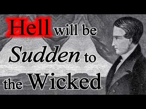 Hell will be Sudden to the Wicked  - Robert Murray M'Cheyne