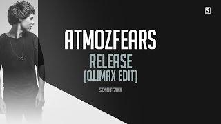 Atmozfears - Release (Qlimax Edit) (#SCAN209)