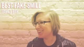 Best Fake Smile - James Bay COVER | Ana Lena Copeland