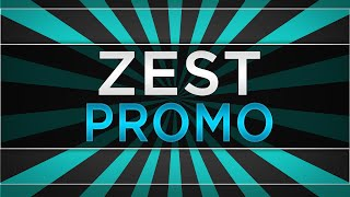 Zest ll Official 2014 Promo