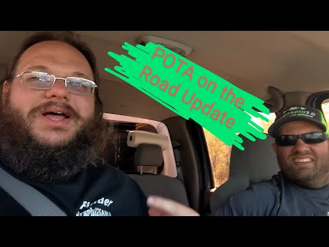 On the road update with Frank (KG5AHJ) and Jason (KC5HWB) POTA activation