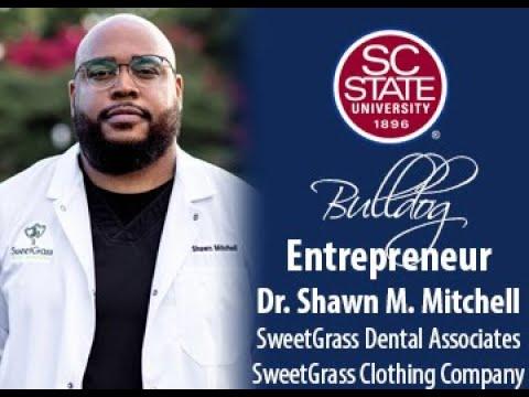 "SC State Celebrates ""Bulldog Entrepreneur�—Dr. Shawn M. Mitchell"