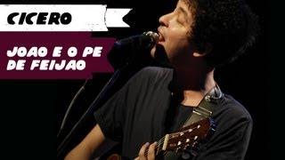 Cícero - João e o Pé de Feijão (BH, 27/09/13) HD